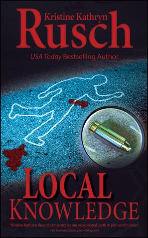 Local Knowledge  by  Kristine Kathryn Rusch