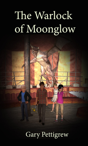The Warlock Of Moonglow  by  Gary Pettigrew