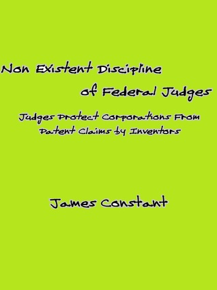 Non Existent Discipline of Federal Judges James Constant