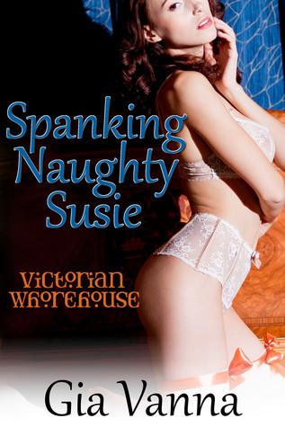 Spanking Naughty Susie  by  Gia Vanna