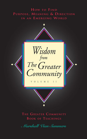 Wisdom from the Greater Community Volume II The New Message from God