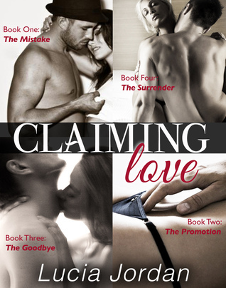 Claiming Love (Contemporary Romance) - Complete Collection Lucia Jordan
