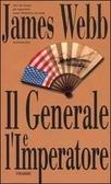 Il generale e limperatore  by  James Webb