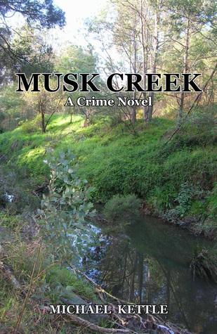 Musk Creek Michael Kettle