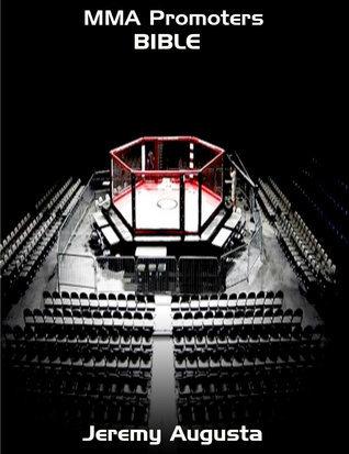 MMA Promoters Bible Jeremy Augusta