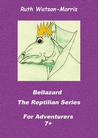 Bellazard (The Reptilian Series)  by  Ruth Watson-Morris