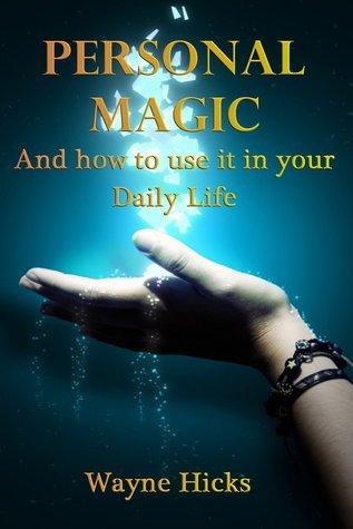 Personal Magic Wayne Hicks