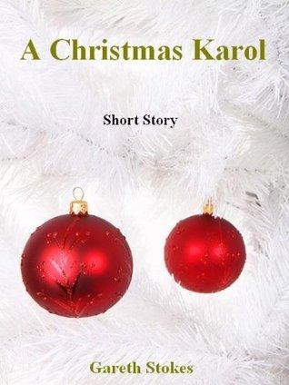 A Christmas Karol Gareth Stokes