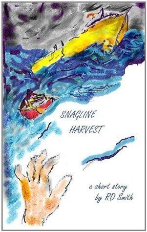 Snagline Harvest Richard D. Smith