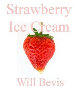 Strawberry Ice Cream Will Bevis