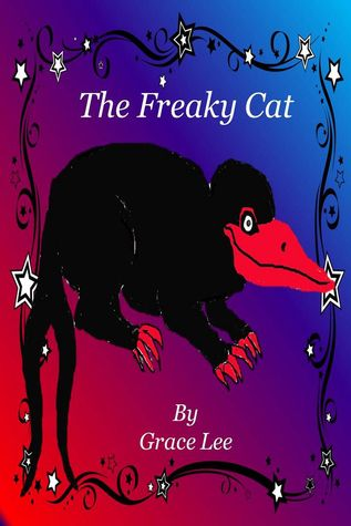 The Freaky Cat  by  Grace Lee