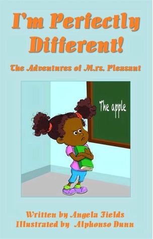 Im Perfectly Different  by  A. Fields