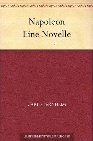 Napoleon Eine Novelle Carl Sternheim