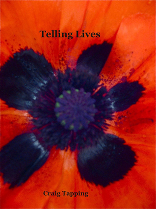 Telling Lives  by  Craig Tapping