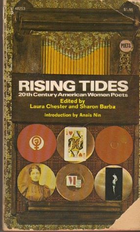 Rising Tides: 20th Century American Women Poets  by  Laura Chester