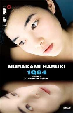 1Q84. Libro 3: Ottobre-Dicembre (1Q84, #3)  by  Haruki Murakami