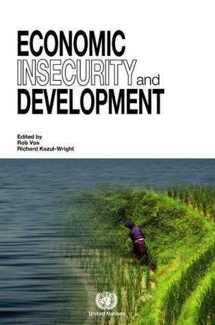 Economic Insecurity and Development United Nations