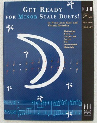 Get Ready for Minor Scale Duets! Wynn-Anne Rossi