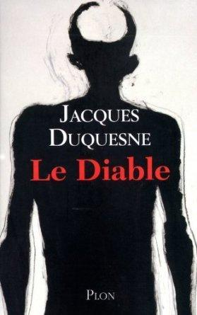 Le Diable  by  Jacques Duquesne