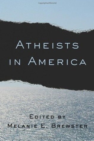 Atheists in America  by  Melanie E. Brewster