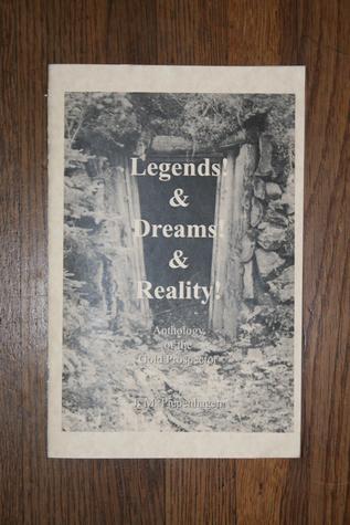 Legends & Dreams & Reality  by  Jacqueline Piepenhagen