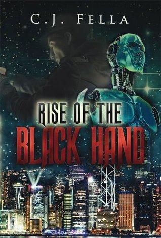 Rise of The Black Hand: The Case Files of Thomas Morelli: Book 1 C. Fella