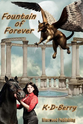 Fountain Of Forever K.D. Berry