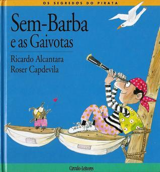 Sem-Barba e as gaivotas  by  Ricardo Alcantara
