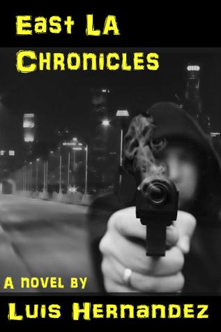 East LA Chronicles  by  Luis Hernandez