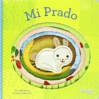 Mi Prado  by  Sara Gillingham