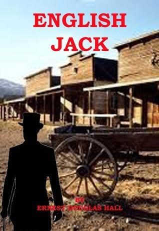 English Jack  by  Ernest Douglas Hall