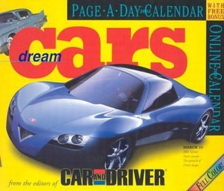 Dream Cars Page-A-Day Calendar 2005 Car And Driver Magazine