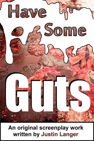 Have Some Guts  by  Justin Langer