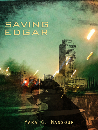 Saving Edgar  by  Yara G. Mansour