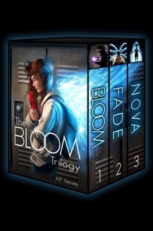 The Bloom Trilogy: Complete Box Set  by  A.P. Kensey