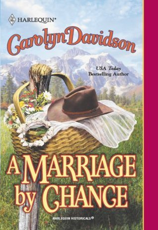 A Marriage By Chance Carolyn Davidson