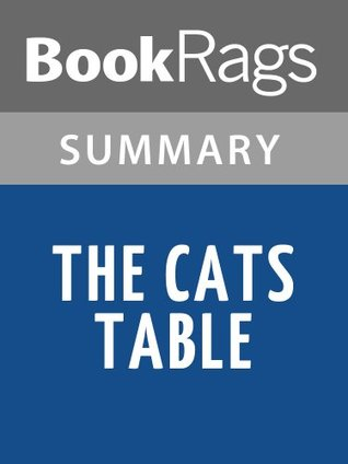 The Cats Table Michael Ondaatje l Summary & Study Guide by BookRags
