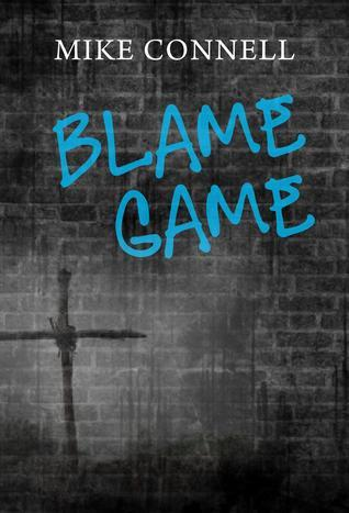 Blame Game (3 sermons) Mike Connell