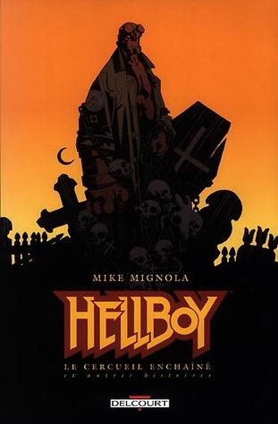 Hellboy, Vol. 3: Le Cercueil Enchaîné (Hellboy, #3)  by  Mike Mignola