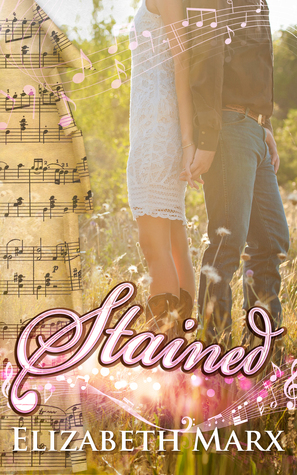 Stained  by  Elizabeth Marx
