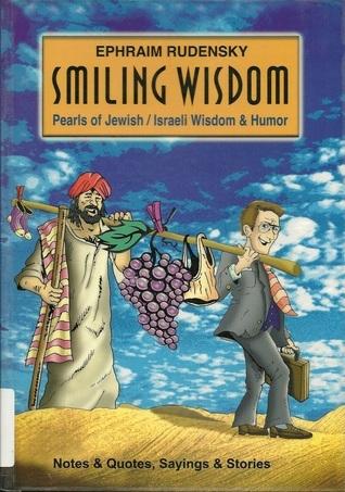 smiling wisdom Ephraim Rudensky