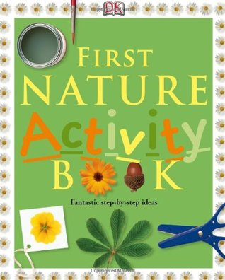 First Nature Activity Book  by  Unknown