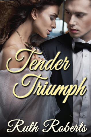 Tender Triumph Ruth Roberts