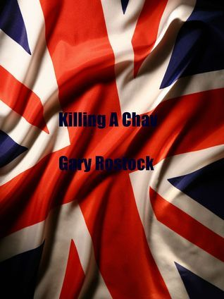 Killing A Chav Gary Rostock