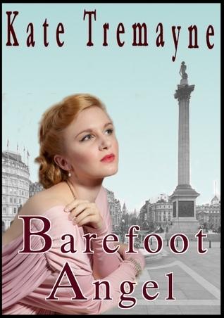 Barefoot Angel Kate Tremayne