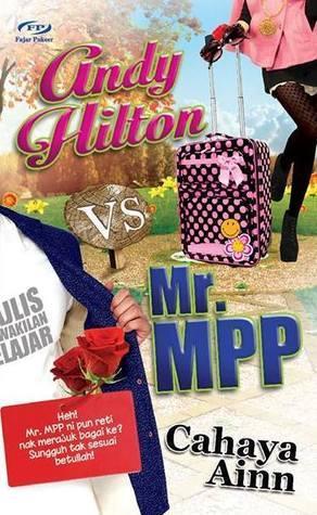 Andy Hilton vs Mr. MPP Cahaya Ainn