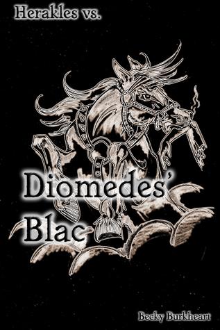 Diomedes Blac Becky Burkheart