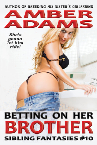 Betting On Her Brother Amber Adams