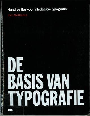 De basis van typografie  by  Jim Williams