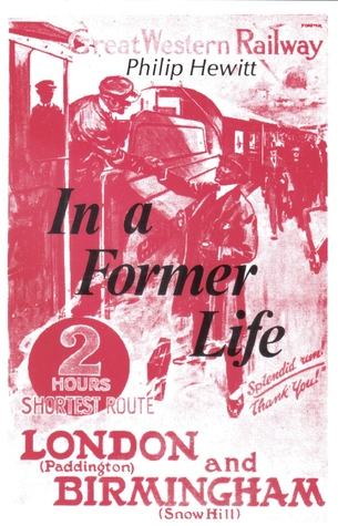 In a Former Life  by  Philip Hewitt